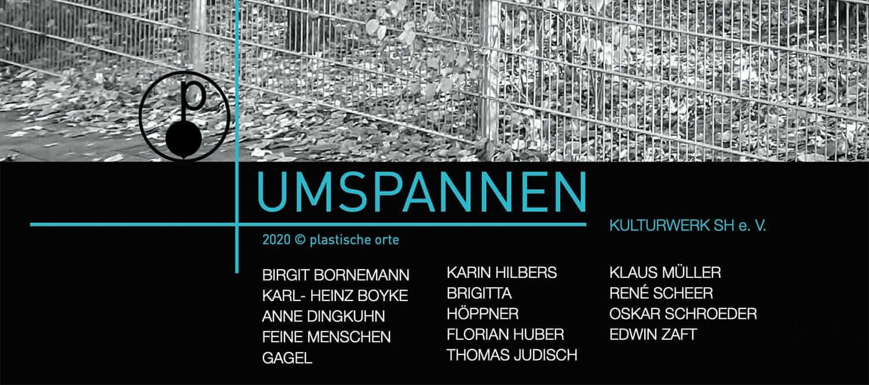 Plastische Orte: UMSPANNEN